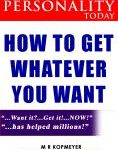 How to Get Whatever You Want